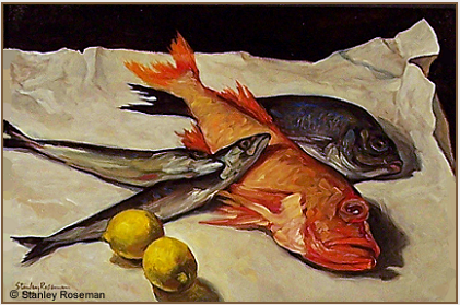 "Painting by Stanley Roseman, ""Still Life with Mackerel, Rockfish, and Sea Bream,"" 2006, oil on canvas, Private collection, New York. © Stanley Roseman"