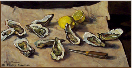 "Painting by Stanley Roseman, ""Still Life with Oysters,"" 2006, oil on canvas, Private collection, Switzerland. © Stanley Roseman"