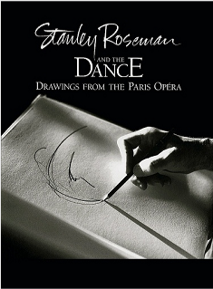 "Cover of the fine art book ""Stanley Roseman and the Dance - Drawings from the Paris Opéra."" Published by Ronald Davis, 1996. © Stanley Roseman and Ronald Davis © Photo by Ronald Davis"