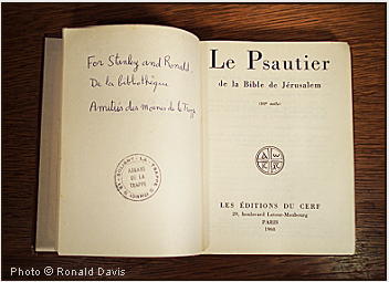 A copy of the Book of Psalms dedicated in friendship by Frère Benoît, librarian, on behalf of the monks of the Abbey of La Trappe to Stanley Roseman and Ronald Davis. Photo © Ronald Davis.