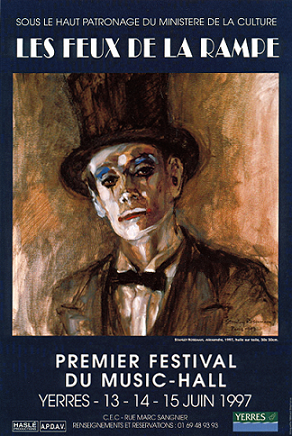 "Poster - First International Music Hall Festival, ""Les Feux de la Rampe"" (""Footlights""), 1997, presented under the High Patronage of the French Ministry of Culture. Roseman's painting ""Alexandre,"" 1997. © Stanley Roseman"